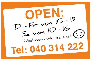 Öffnungszeiten: Mo-Fr 10-19h, Sa 10-16h